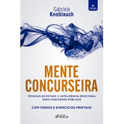 Mente Consurseira: Técnicas de Estudo e Inteligência Emocional para...
