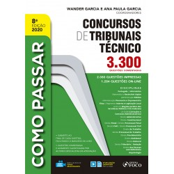 Como Passar Concursos de Tribunais Técnico -  8a Edição - 2020