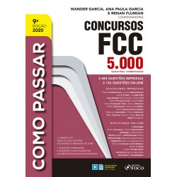 Como Passar em Concursos FCC - 5000 Questões Comentadas - 9ª Ed 2020
