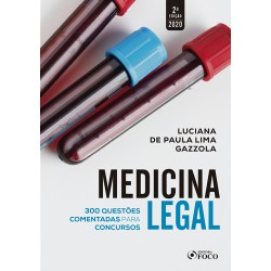 Medicina Legal: Questões Comentadas para Concursos - 2ª Ed - 2020