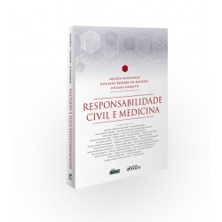 Responsabilidade Civil e Medicina - 1ª Ed - 2020